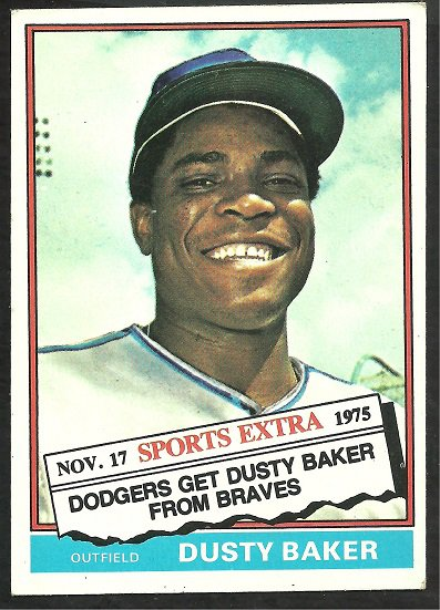 LOS ANGELES DODGERS DUSTY BAKER 1976 TOPPS TRADED # 28T VG+