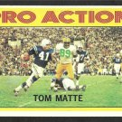 BALTIMORE COLTS TOM MATTE IA 1972 TOPPS # 131 EX