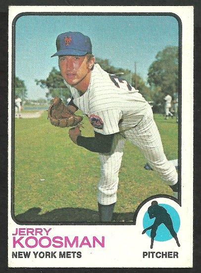 NEW YORK METS JERRY KOOSMAN 1973 TOPPS # 184 VG