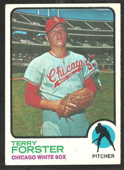 CHICAGO WHITE SOX TERRY FORSTER 1973 TOPPS # 129 EX