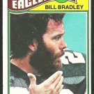 PHILADELPHIA EAGLES BILL BRADLEY 1977 TOPPS # 315 VG/EX