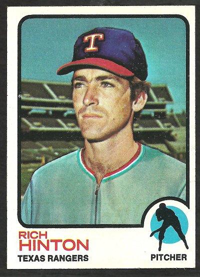 TEXAS RANGERS RICH HINTON 1973 TOPPS # 321 NR MT