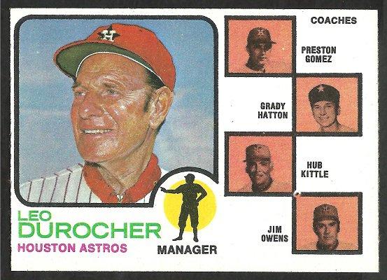HOUSTON ASTROS LEO DUROCHER 1973 TOPPS # 624 NR MT