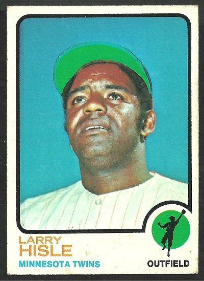 MINNESOTA TWINS LARRY HISLE 1973 TOPPS # 622 VG
