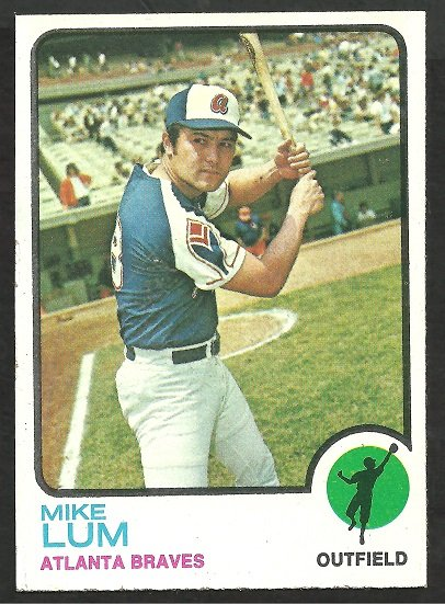 ATLANTA BRAVES MIKE LUM 1973 TOPPS # 266