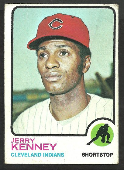 CLEVELAND INDIANS JERRY KENNEY 1973 TOPPS # 514 VG