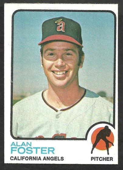 California Angels Alan Foster 1973 Topps Baseball Card 543