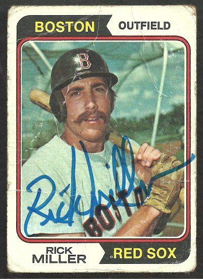 BOSTON RED SOX RICK MILLER AUTOGRAPHED 1974 TOPPS # 247