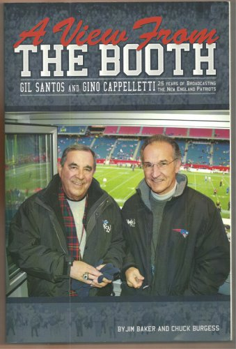 New England Patriots View From the Booth Gino Cappelletti Gil Santos Autographed Copy