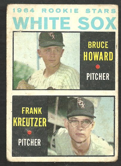 Chicago White Sox Rookies Howard Kreutzer Bruce Howard 1964 Topps Baseball Card 107 good