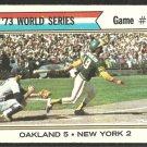 WORLD SERIES GAME 7 NEW YORK METS vs OAKLAND ATHLETICS BERT CAMPANERIS 1974 TOPPS # 478 VG/EX