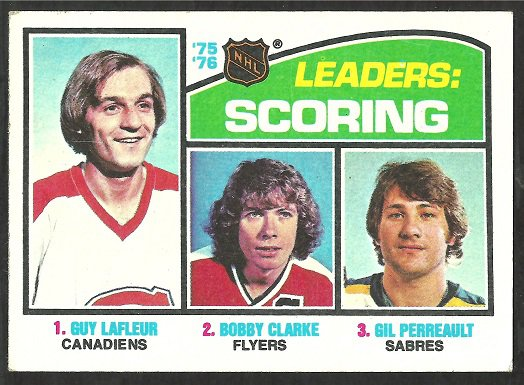 SCORING LEADERS 1976 TOPPS # 3 VG CANADIENS GUY LAFLEUR FLYERS BOBBY CLARKE SABRES GIL PERREAULT