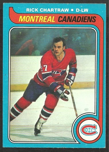 MONTREAL CANADIENS RICK CHARTRAW 79/80 TOPPS # 243 EX MT