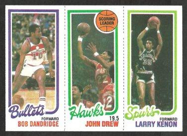 1980 TOPPS # 246 BULLETS BOB DANDRIDGE # 19 HAWKS JOHN DREW SPURS LARRY KENON