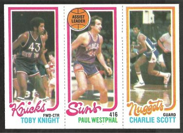 1980 TOPPS # 168 KNICKS TOBY KNIGHT # 188 SUNS PAUL WESTPHAL # 77 NUGGETS CHARLIE SCOTT