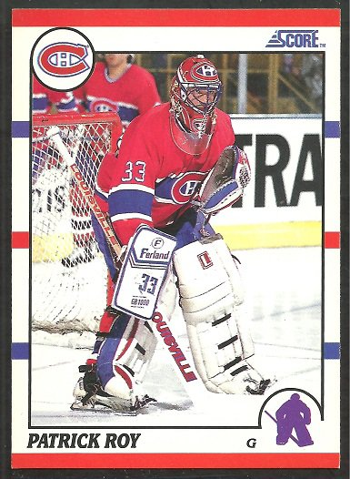 MONTREAL CANADIENS PATRICK ROY 1990 SCORE # 10