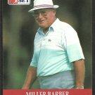 Miller Barber 1990 Pro Set PGA Tour Golf Card # 78 nm/mt