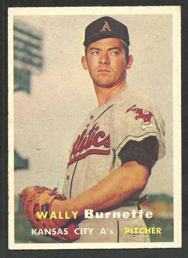 Kansas City Athletics Wally Burnette RC Rookie Card 1957 Topps Baseball Card # 13 ex/em