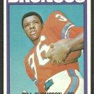 Denver Broncos Bill Thompson 1972 Topps Football Card # 24 vg