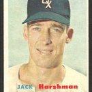 Chicago White Sox Jack Harshman 1957 Topps Baseball Card 152 ex mt