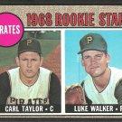Pittsburgh Pirates Rookie Stars Luke Walker Carl Taylor 1968 Topps Baseball Card 559 vg/ex