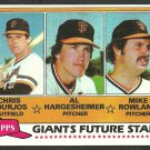 San Francisco Giants Future Stars Chris Bourjos Al Hargesheimer Mike Rowland 1981 Topps 502 nr mt
