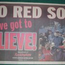 2004 Boston Red Sox You've Got To Believe Poster