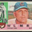 1960 Topps  Baseball Card # 74 Chicago Cubs Walt Moryn