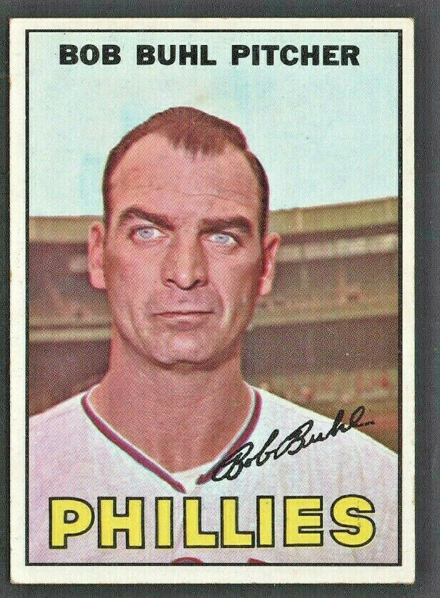 Philadelphia Phillies Bob Buhl 1967 Topps Baseball Card #68 ex mt