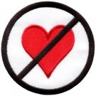 No Love symbol sign warning heart applique iron-on patch new S-714