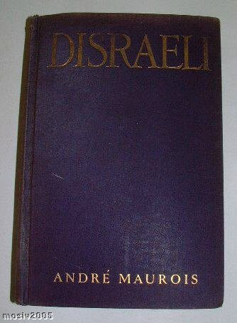 b226 DISRAELI  by Andre Maurois 1928