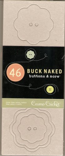Cosmo Cricket Buck Naked Buttons & More #537