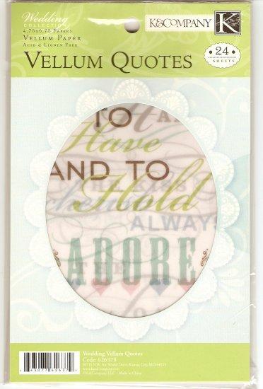 K & Company Vellum Quotes Wedding #940