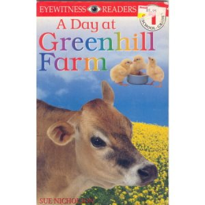 Greenhill Farm, DK Publishing Reader, PreSchool-grade 1 Book