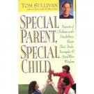 Special Parent Special Child, Tom Sullivan, Disability Book