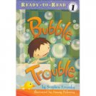 Bubble Trouble, Level 1 Ready to Read Reader Book Children