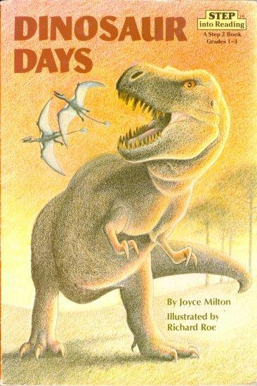 Dinosaur Days, Joyce Milton, Children Reading Reader Book, Step 2 Grades 1-3