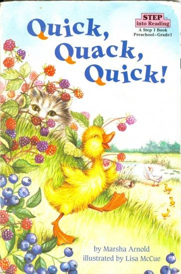 Quick Quack Quick!, by Marsha Arnold, Reading Reader Children Pre-K- Grade 1
