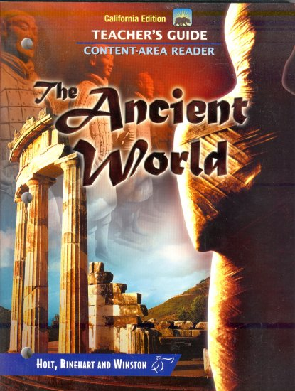 The Ancient World ,Teachers Ed, Dr. J Irvin, History Text Content-Area Reader, Middle School G 6-9