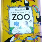 When We Went to the Zoo, by Jan Ormerod, Pre-school Picture Book, Hardcover
