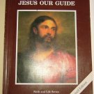 Jesus Our Guide, Faith & Life Series 4, Catholic Text Book, Revised 2003, Religion