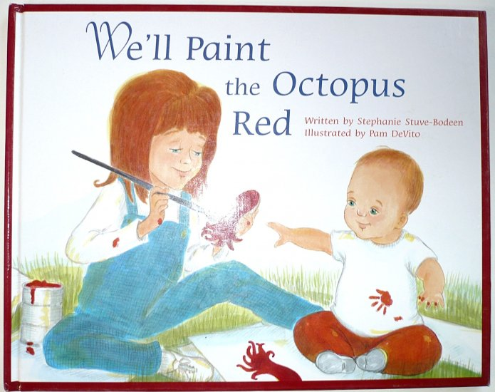 We'll Paint the Octopus Red, Stephanie Stuve-Bodeen, Down sydnrome, children, Hardcover