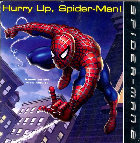 Hurry Up Spider-Man, Festival Readers, Ages 4-7, High Interest Reader