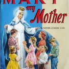 Mary My Mother, Fr. Lovasik, St Joseph Picture Books, Religious Education