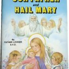The Our Father and Hail Mary, Fr. Lovasik, St Joseph Picture Books, Religious Education