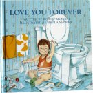 Love You Forever, by Robert Munsch, Picture Book, Hardcover