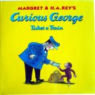 Curious George Takes a Train, by Margret & H.A. Rey, Picture Book, Hardcover