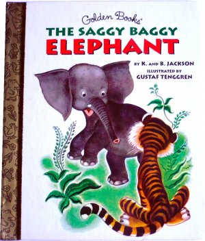 The Saggy Baggy Elephant, By K and B Jackson, Golden Books, Hardcover Children Picture