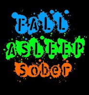 Fall Asleep Sober Splat Button