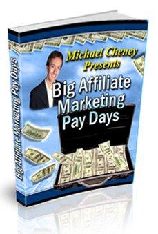Big Affiliate Marketing Pay Days